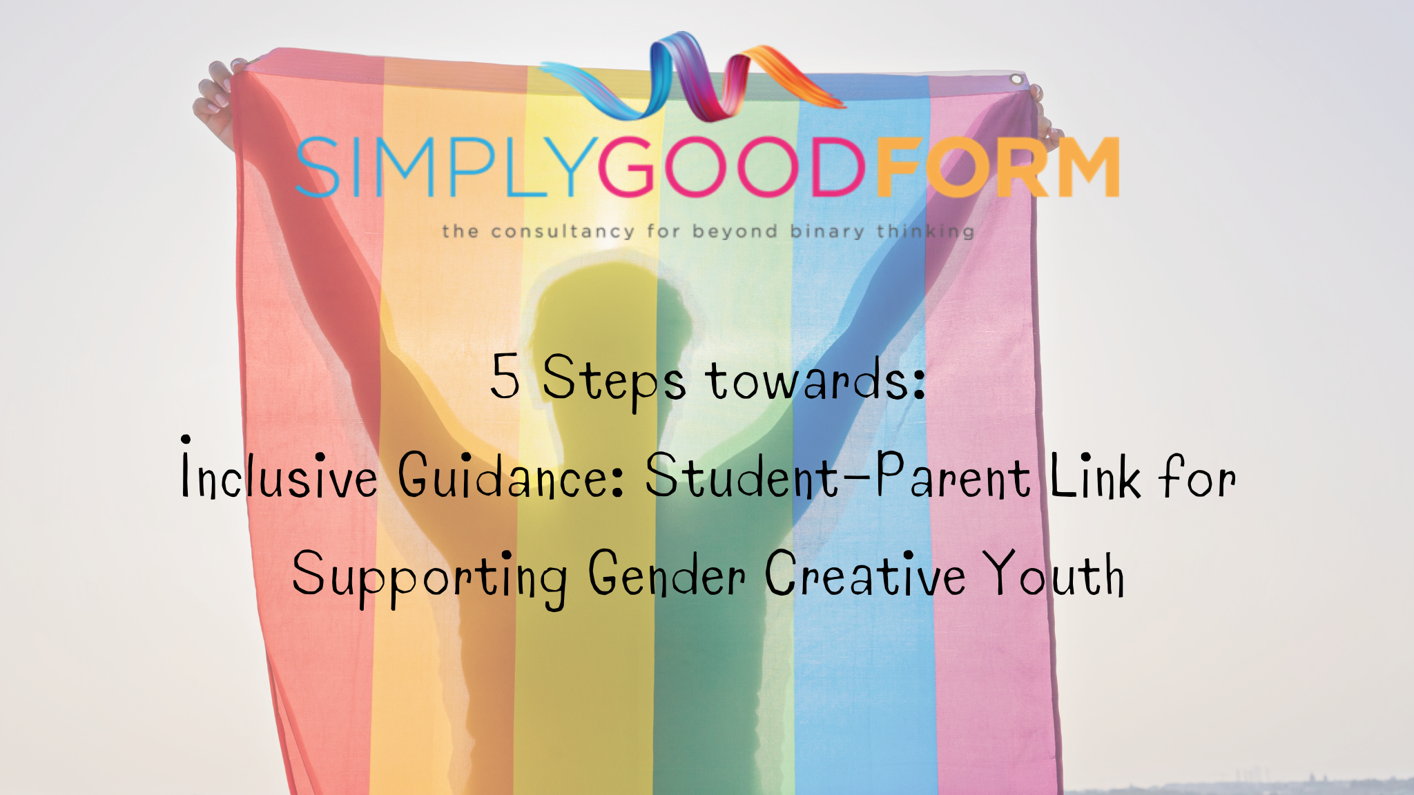 Inclusive Guidance Counselling: Student-Parent Link for Supporting Gender Creative Youth