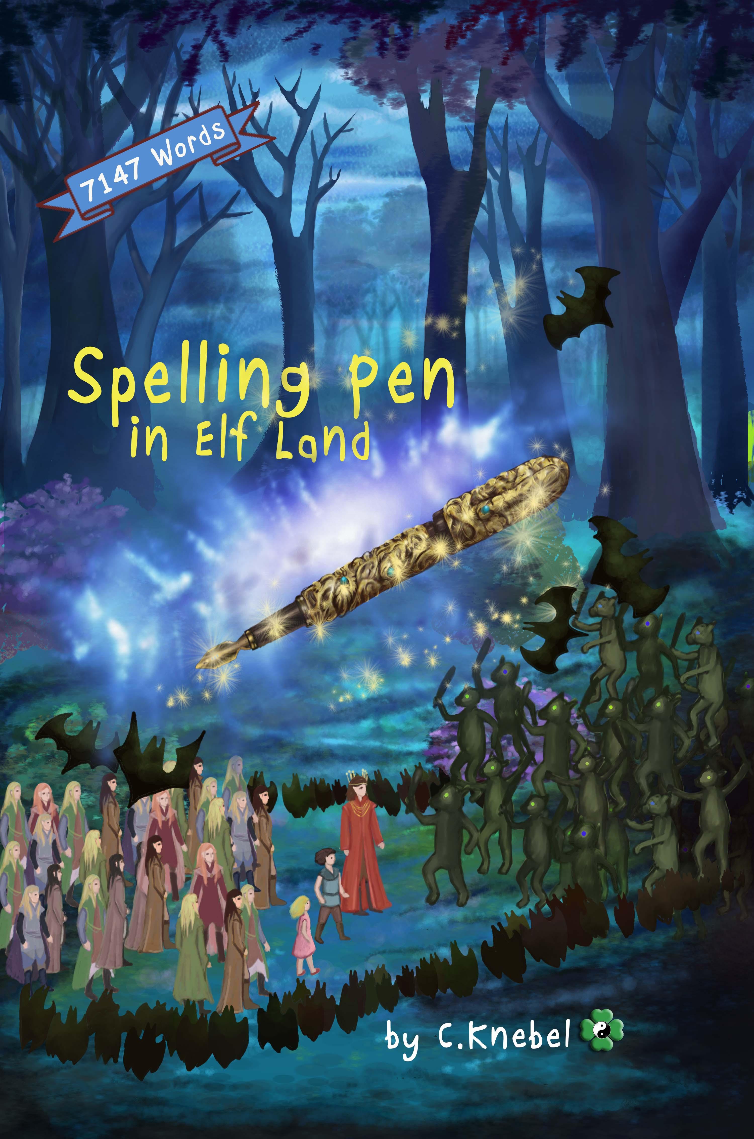 Spelling Pen In Elf Land - Simple Words Books