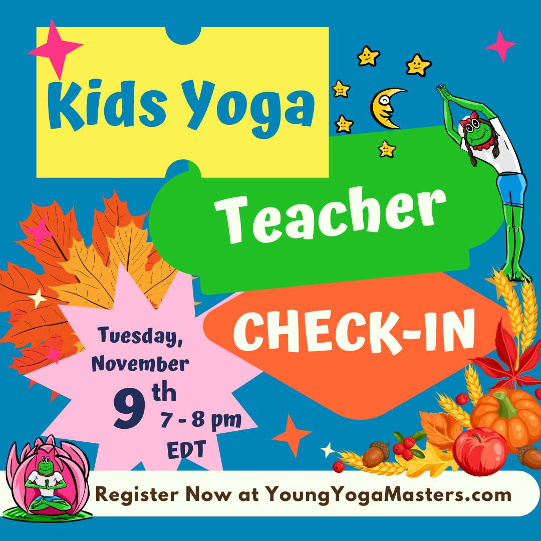 A fall themes poster with the words Kids Yoga Teacher Check-in and fall trees, a pumpkin, and a cartoon frog sitting in a large pink lotus flower