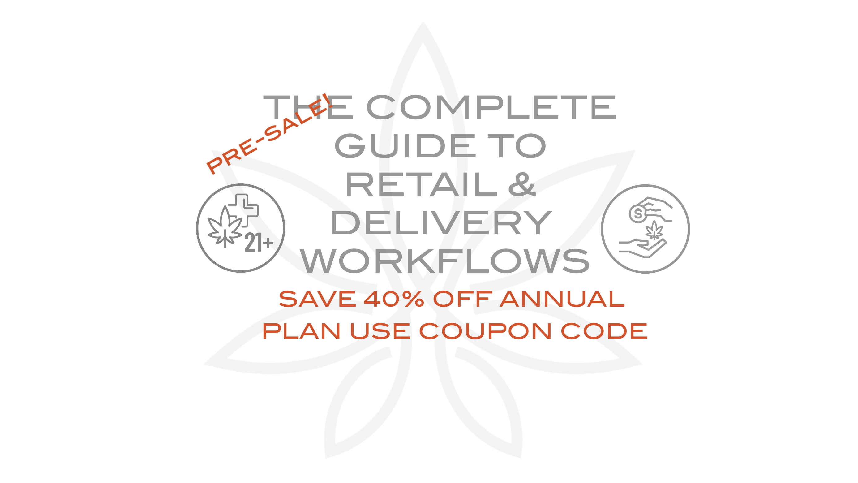 THE COMPLETE GUIDE TO retail and delivery workflows RMCC METRC tickets, METRC training, Oklahoma cannabis, Maine Cannabis, Oregon Cannabis, coronavirus, cannabis certification