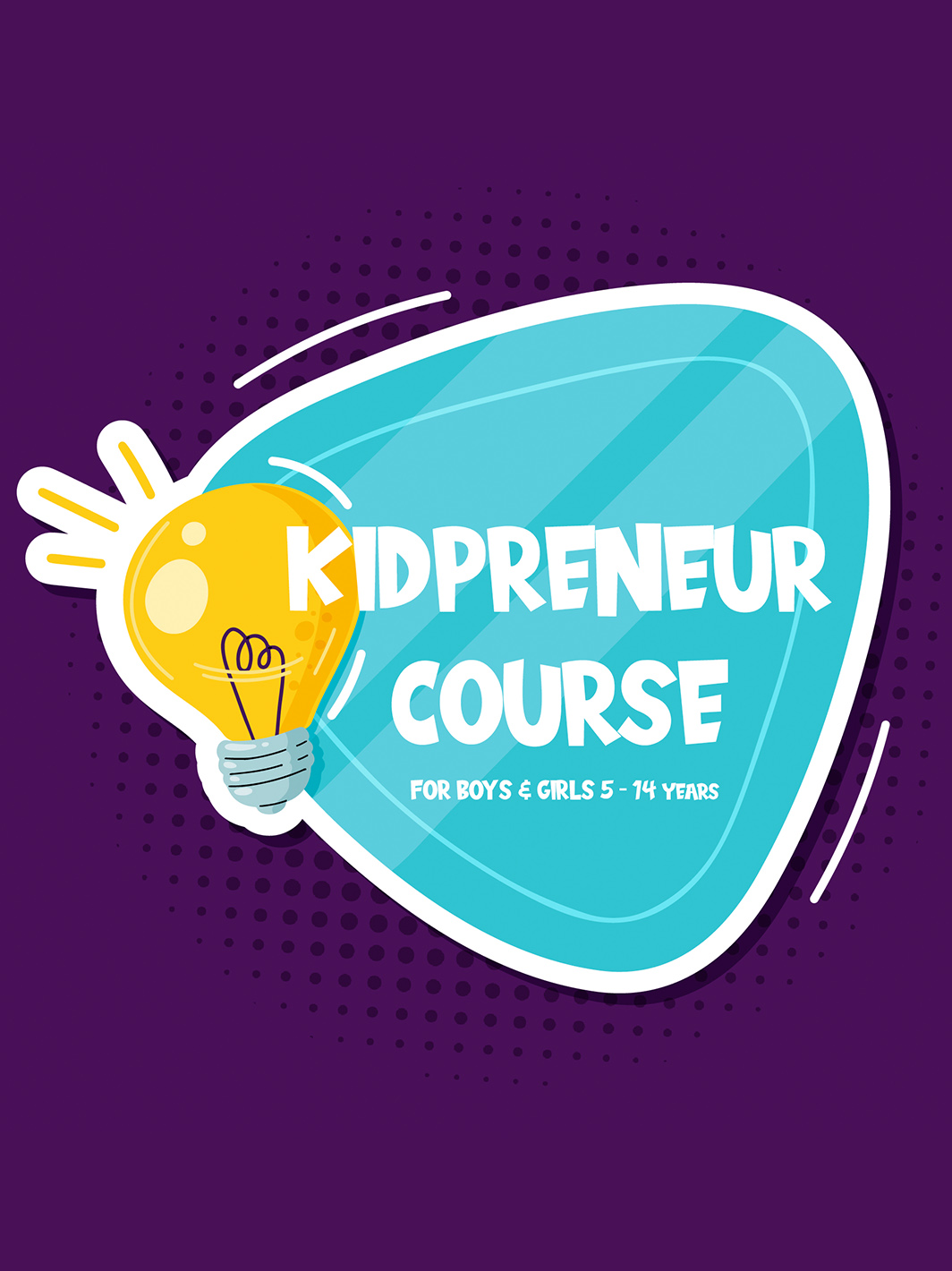 Kidpreneur course for boys and girls 5-14 years