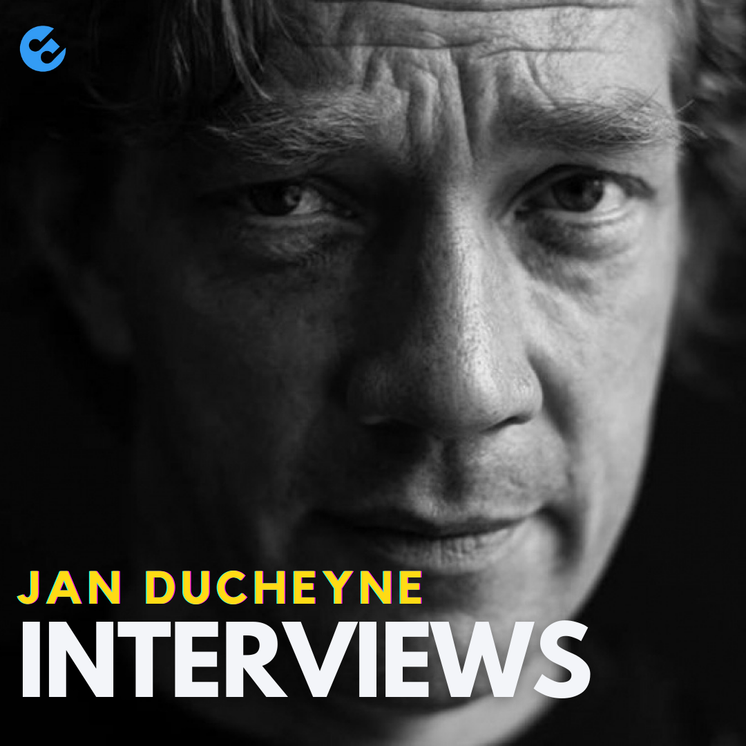 Interviews door Jan Ducheyne
