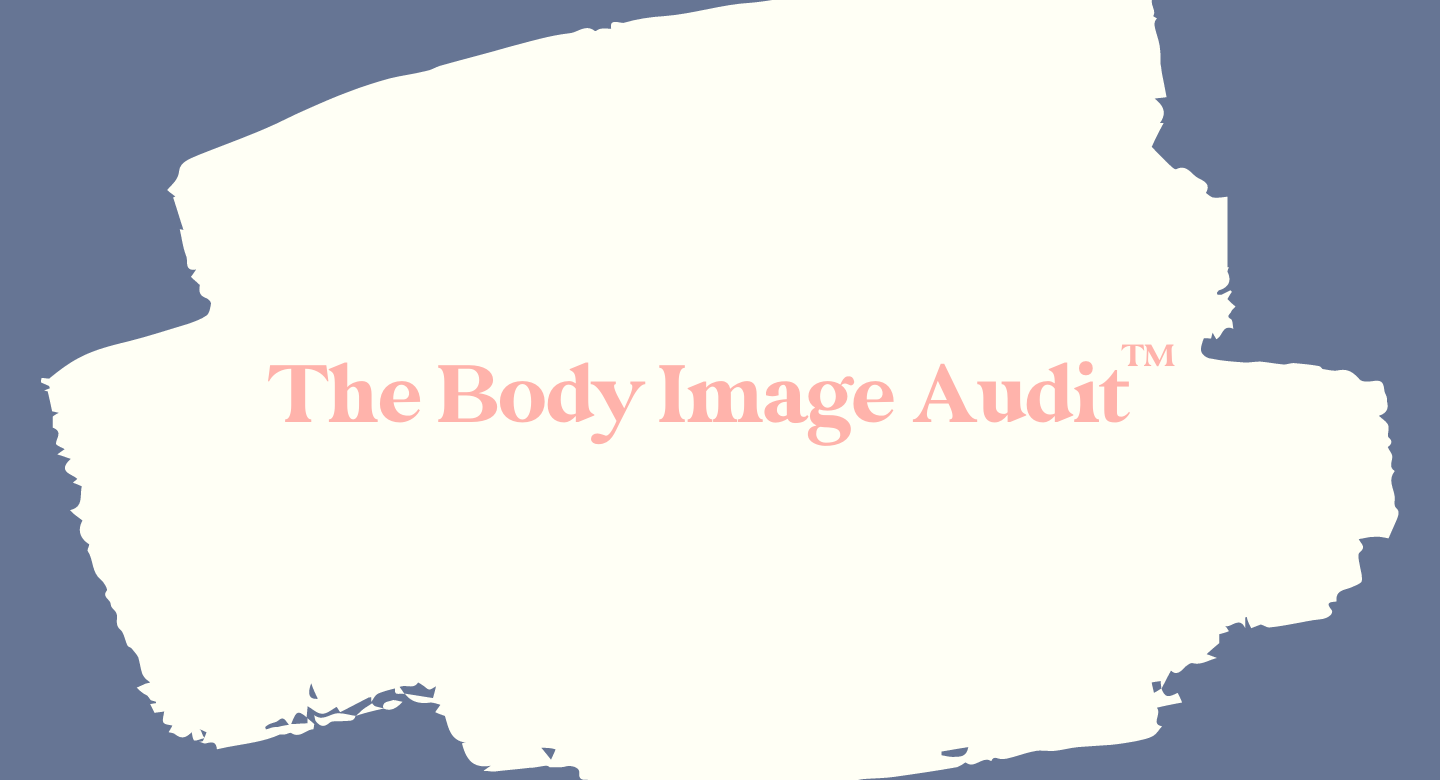 The Body Image Audit™: Challenge Participants Only