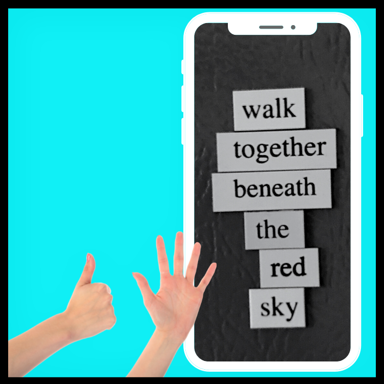 six words on a refrigerator: walk together beneath the red sky