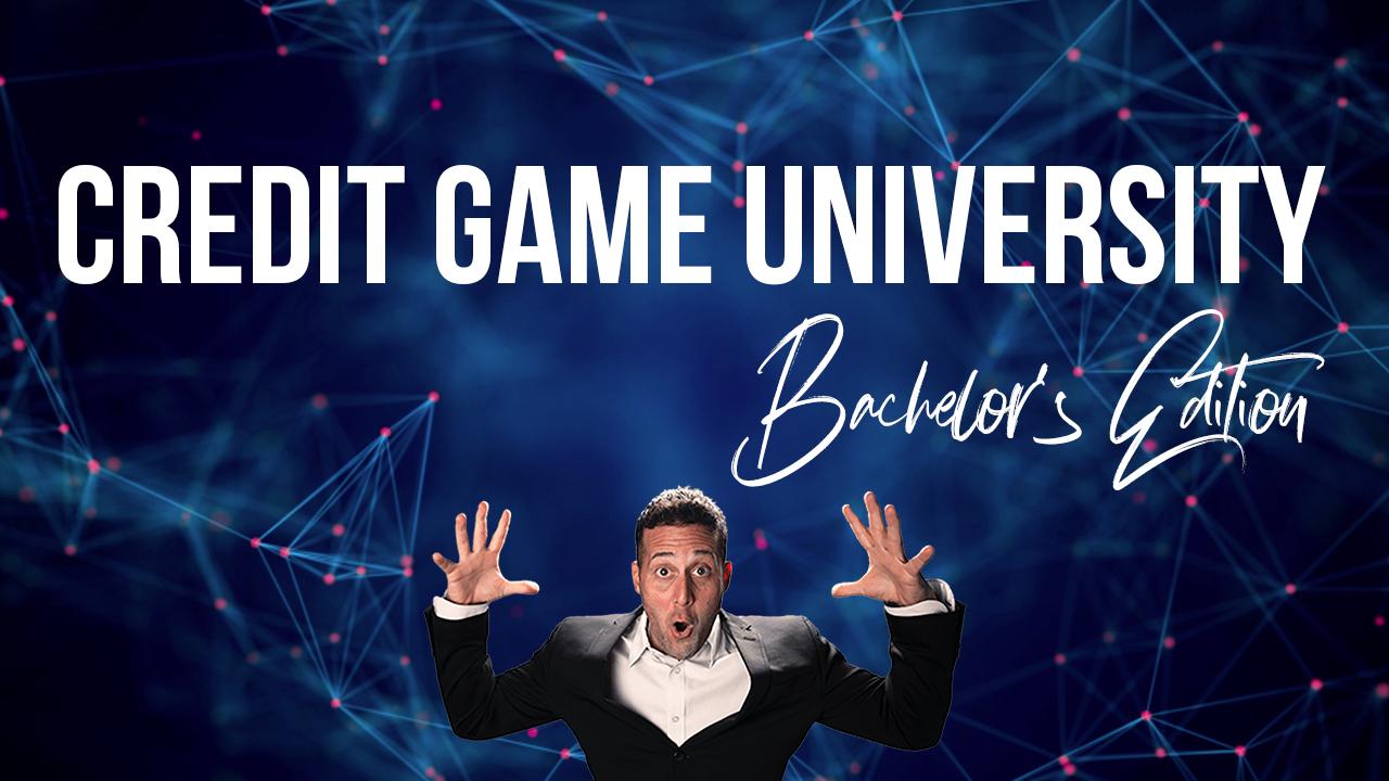 Credit Game University Bachelors Edition