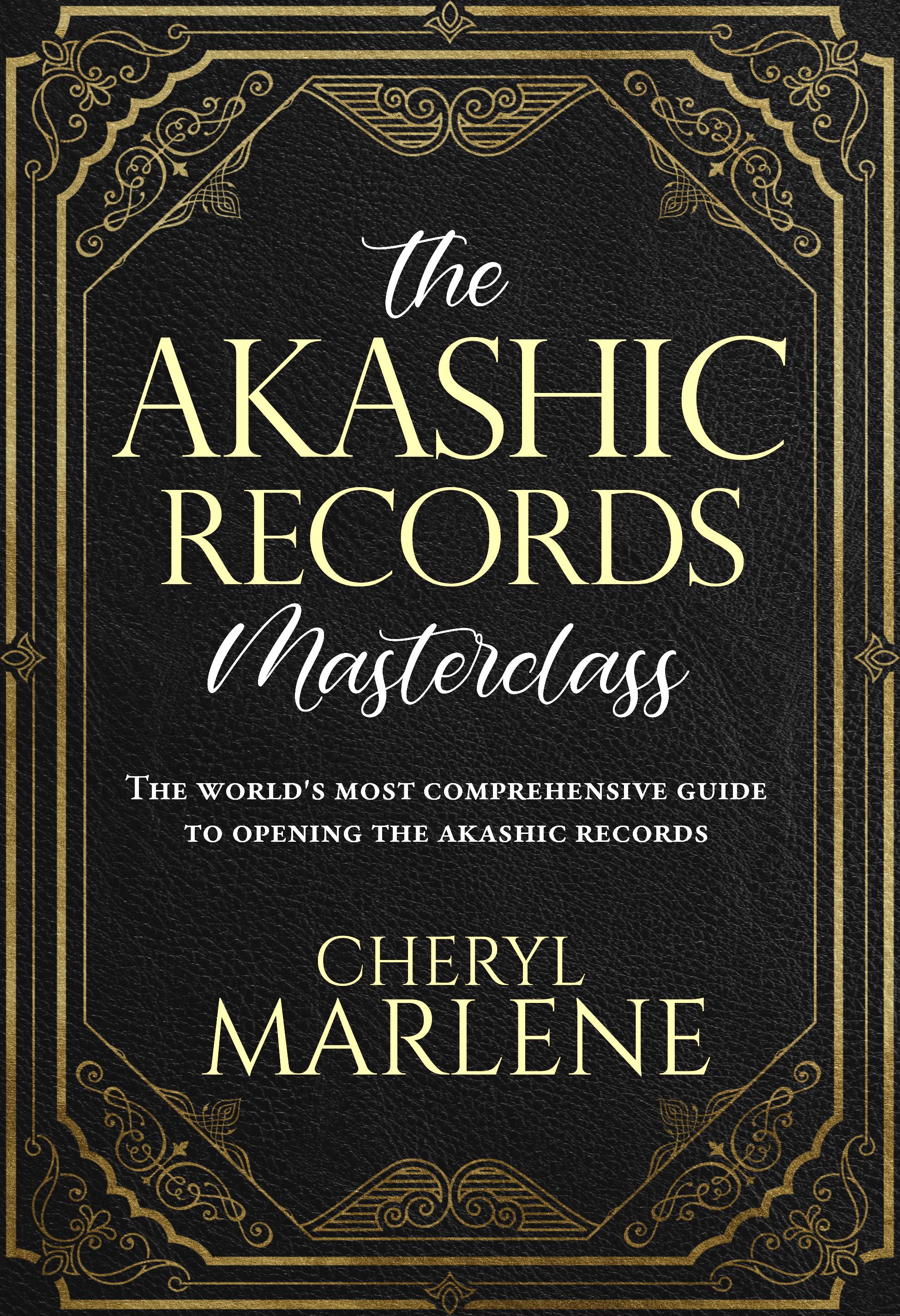 The Akashic Records Masterclass by Cheryl Marlene