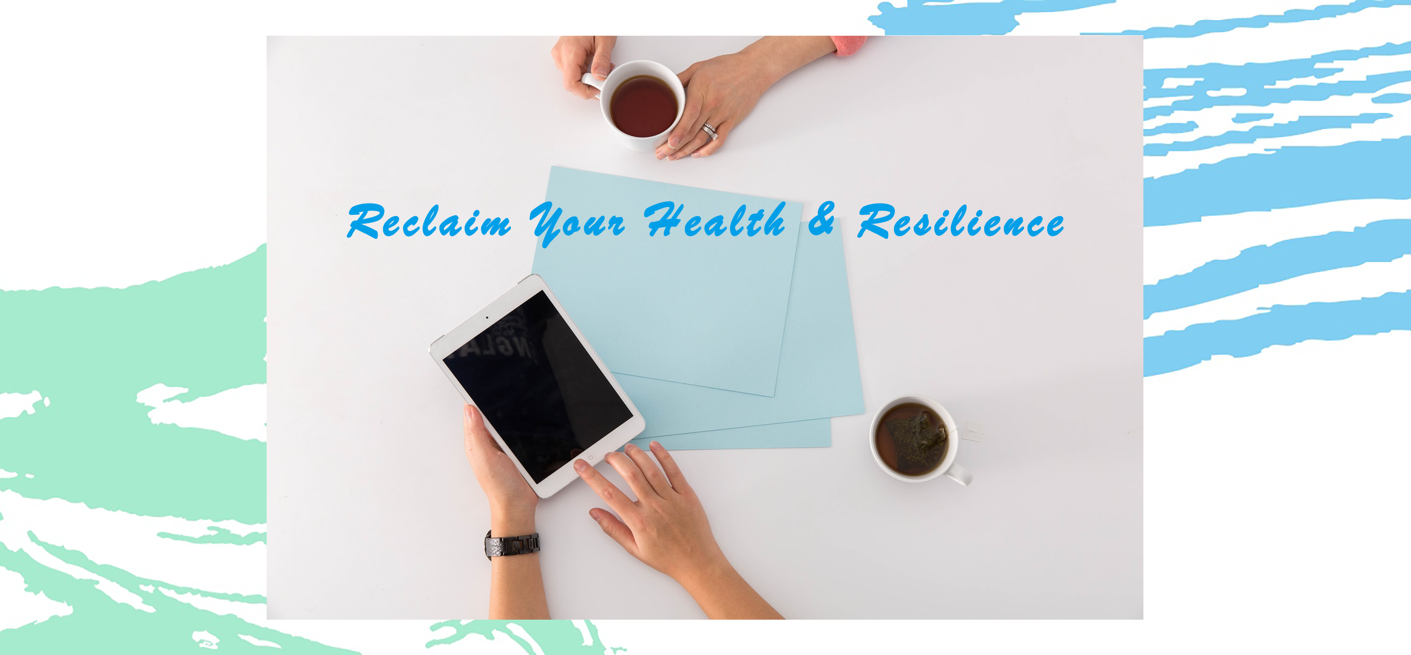 Reclaim Your Health & Resilience Coaching