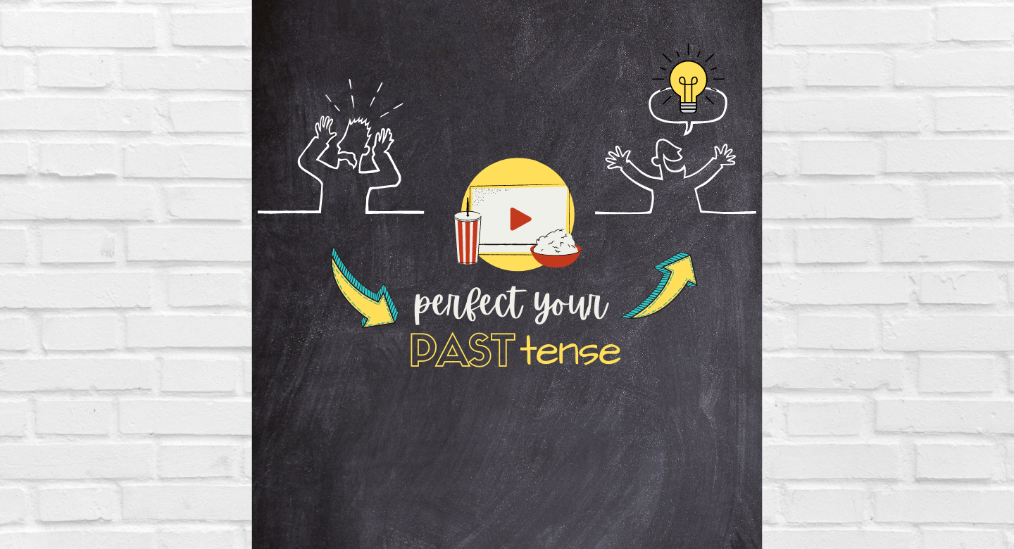 Perfect your Past Tense: The Ultimate Guide to Master the Past Simple in 11 Super Easy Steps