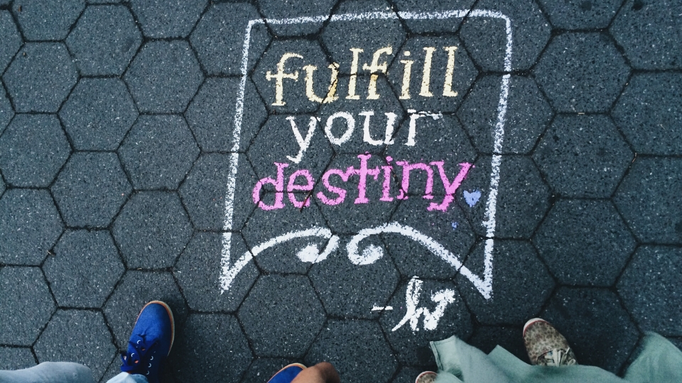 Fulfill Your Destiny Graphic