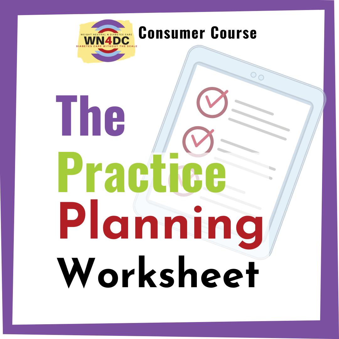 The Practice Planning Worksheet