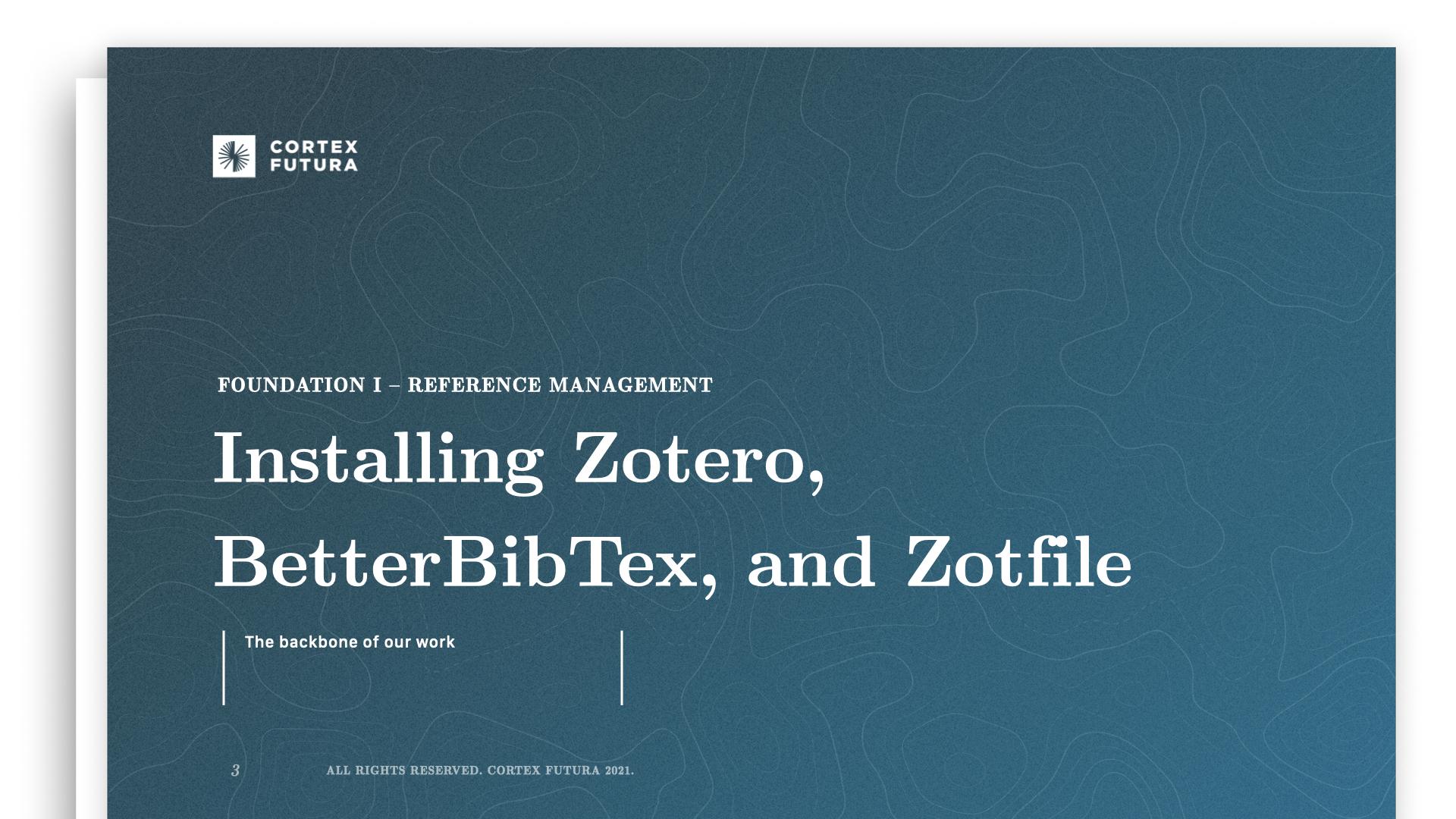 Installing Zotero, BetterBibTex, and Zotfile