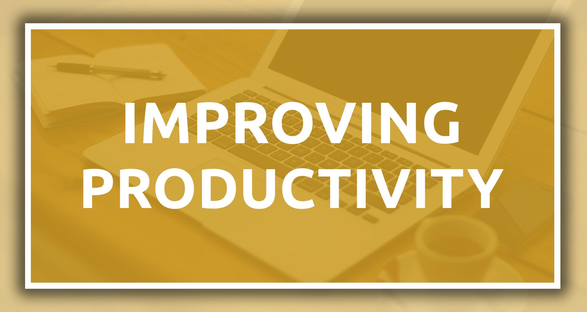 Improving Productivity
