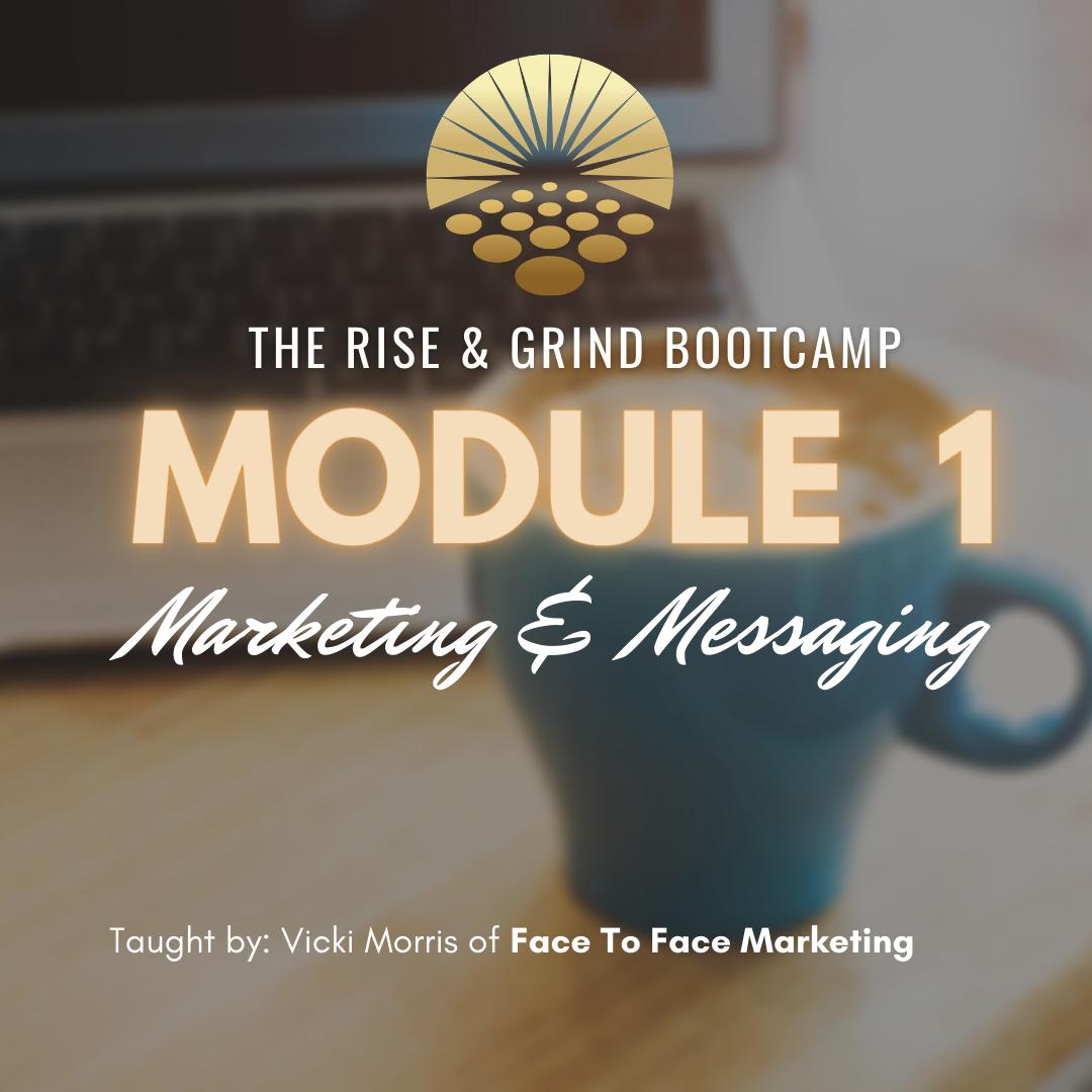 Module 1 Marketing & Messaging