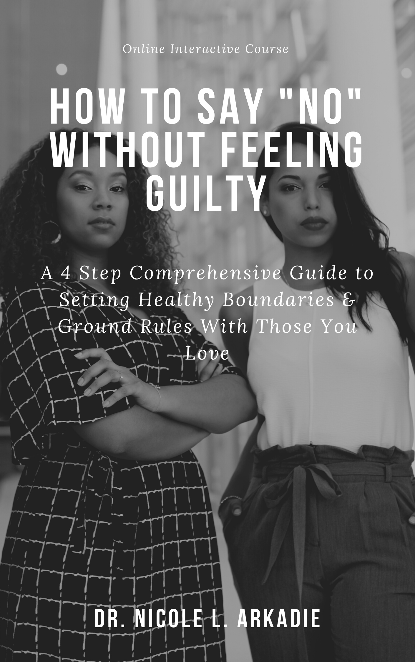 Online course how to say no without feeling guilty