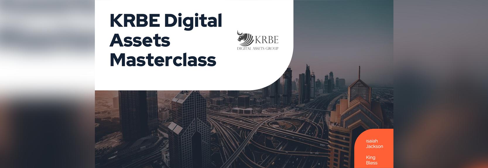 KRBE digital assets masterclass