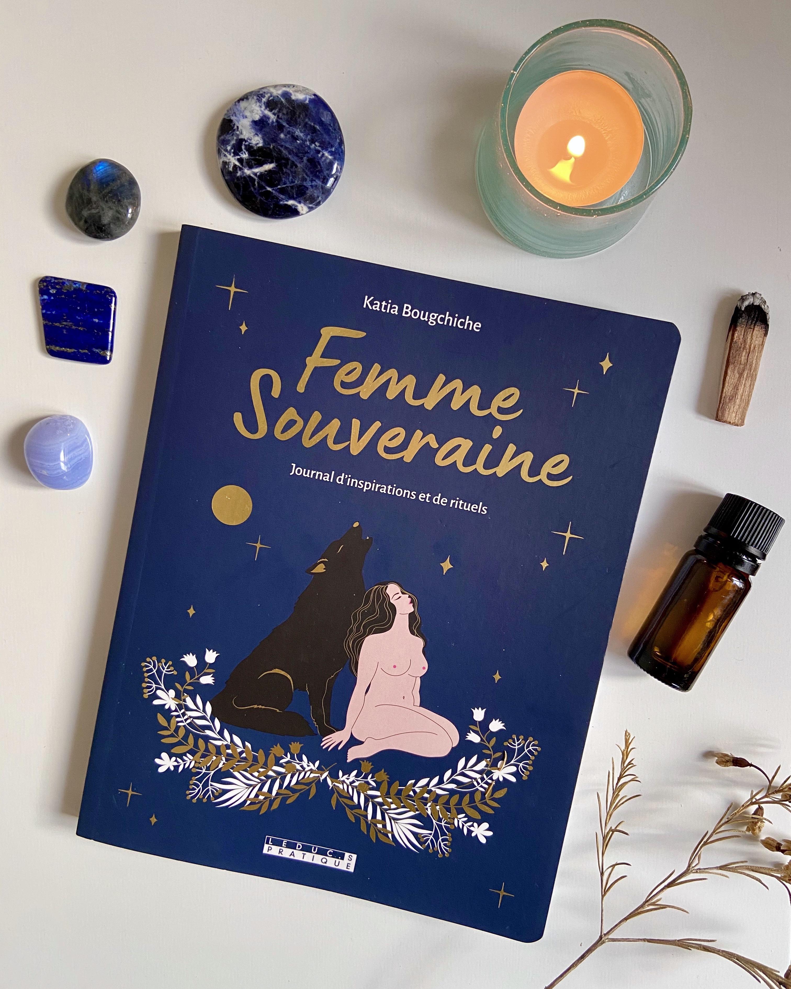 Femme Souveraine, Journal d'Inspirations et de Rituels