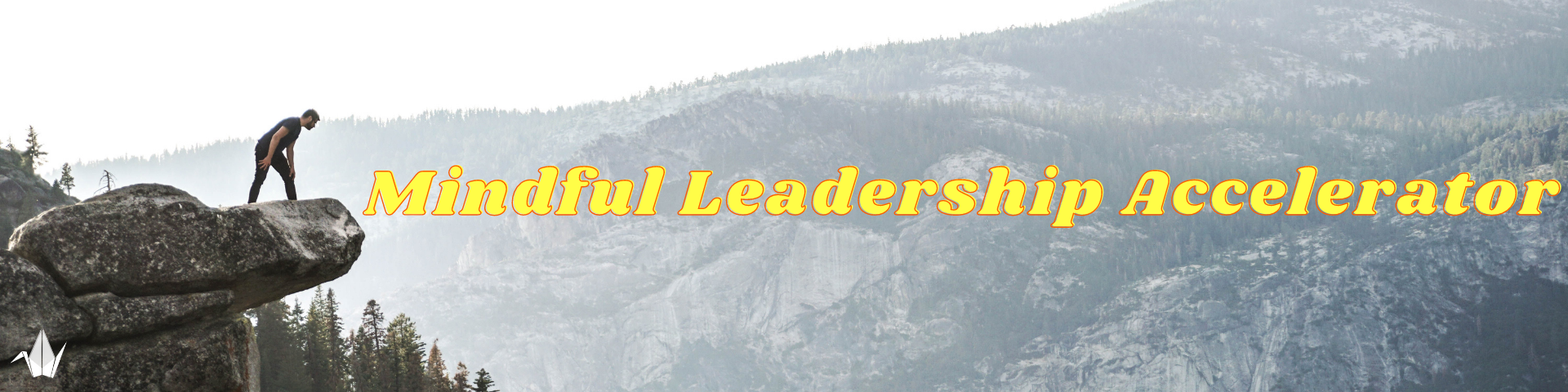 """Image of man about to jump off of a rock with class title """" Mindful Leadership Accelerator"""