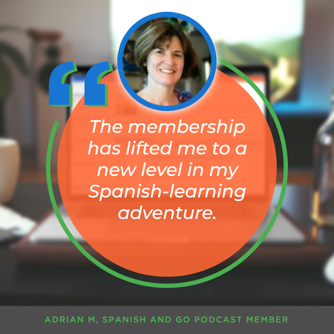 spanish-and-go-podcast-membership-adrian-testimonial