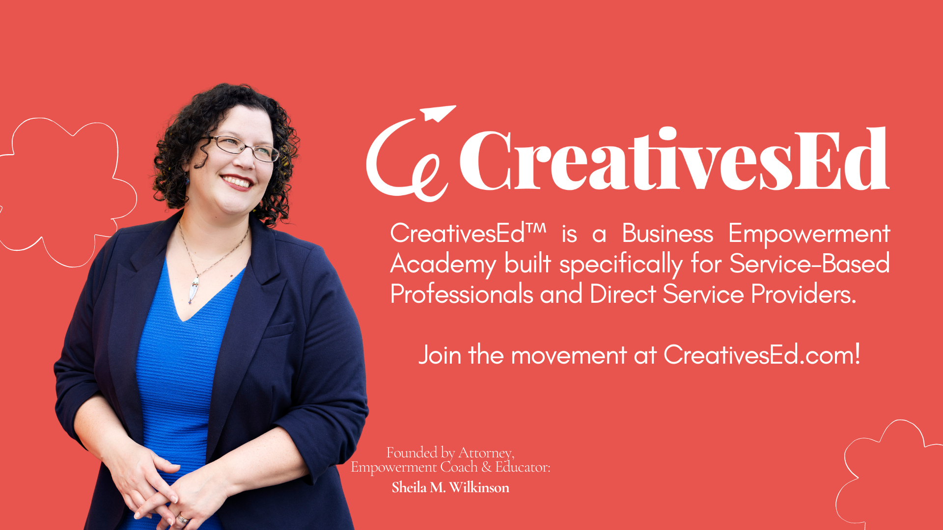 CreativesEd™ is a Business Empowerment Academy built specifically for Service-Based Professionals and Direct Service Providers.  Join the movement at CreativesEd.com!