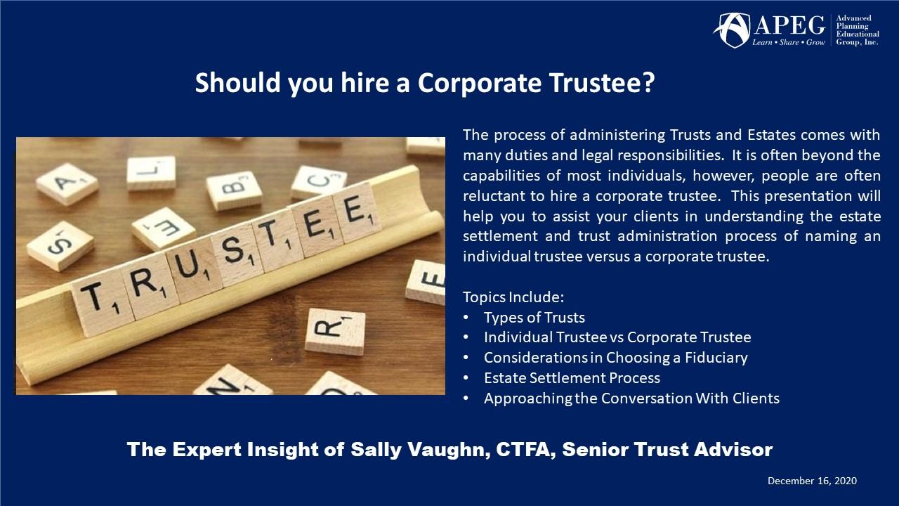 APEG Should you hire a Corporate Trustee