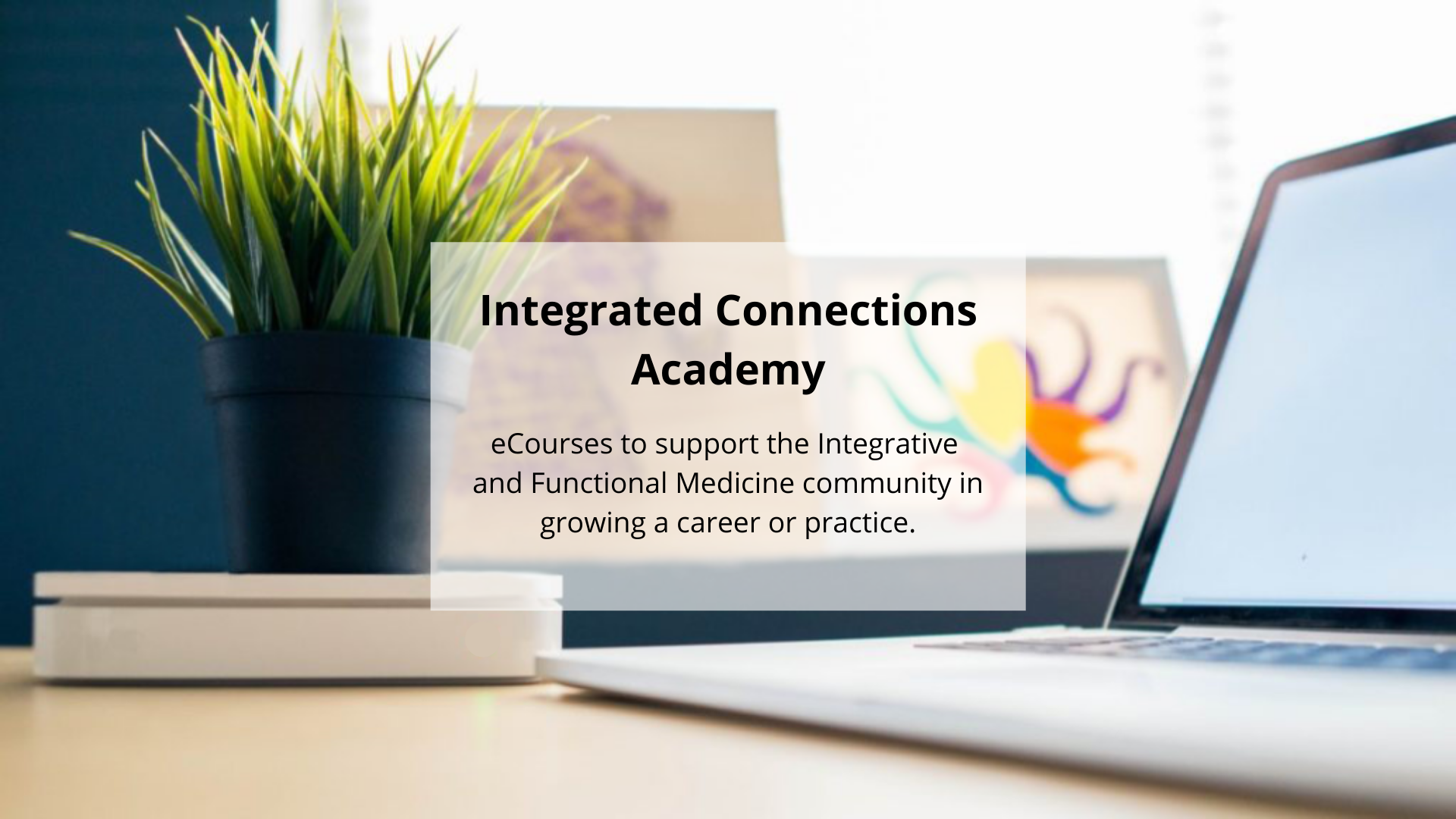 Integrated Connections Academy