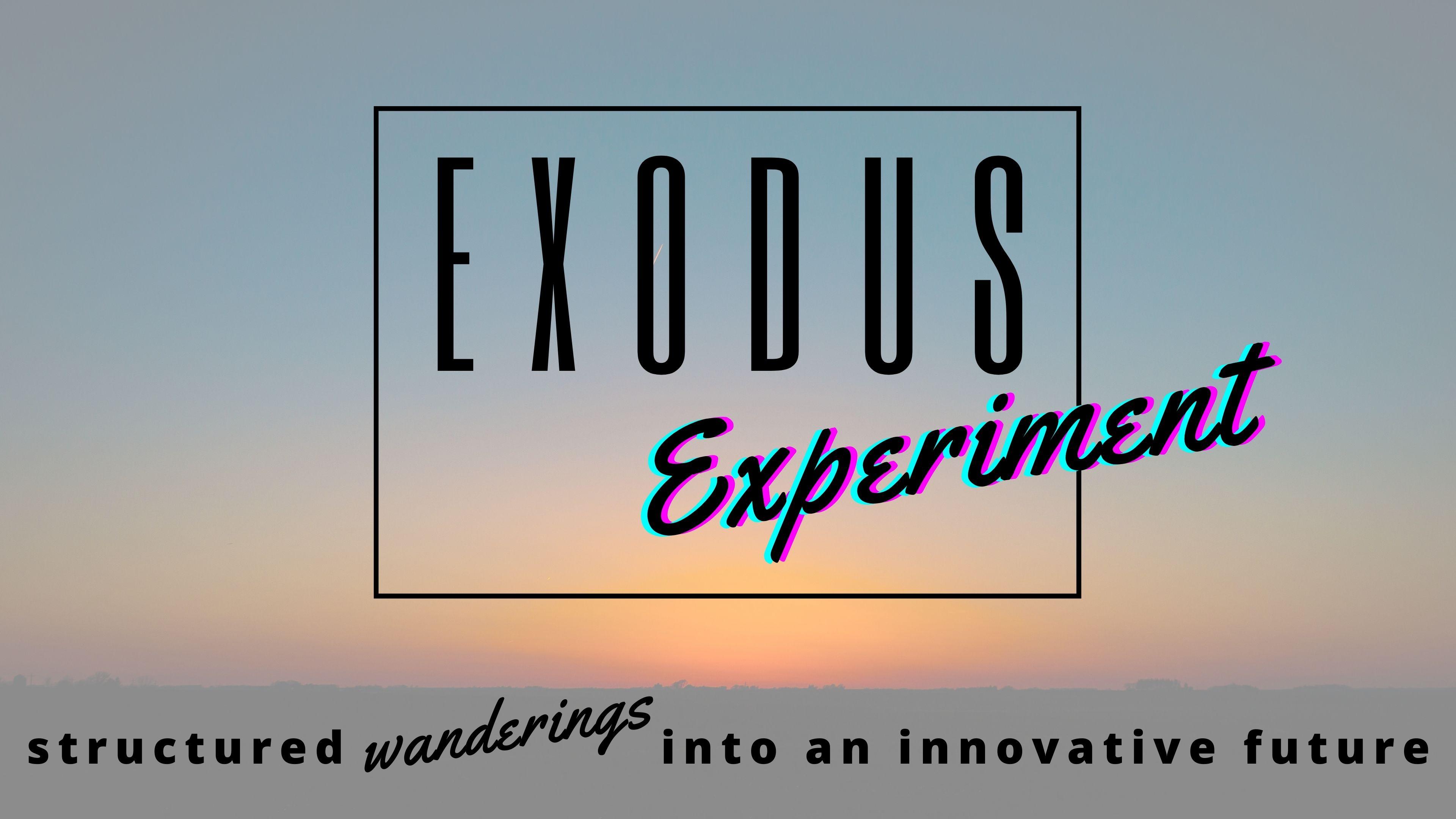 Exodus Experiment