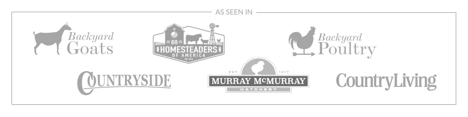 Business logos for Backyard Goats Magazine, Homesteaders of America, Backyard Poultry Magazine, Countryside Magazine, McMurray Hatchery, Country Living Magazine