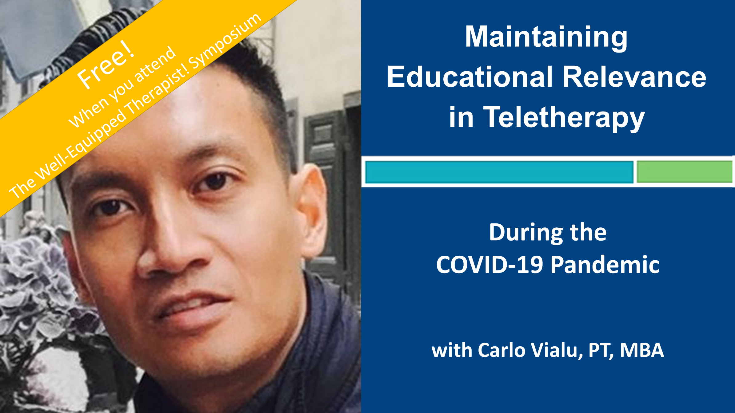 Maintaining Education Relevance in Teletherapy During the COVID-19 Pandemic