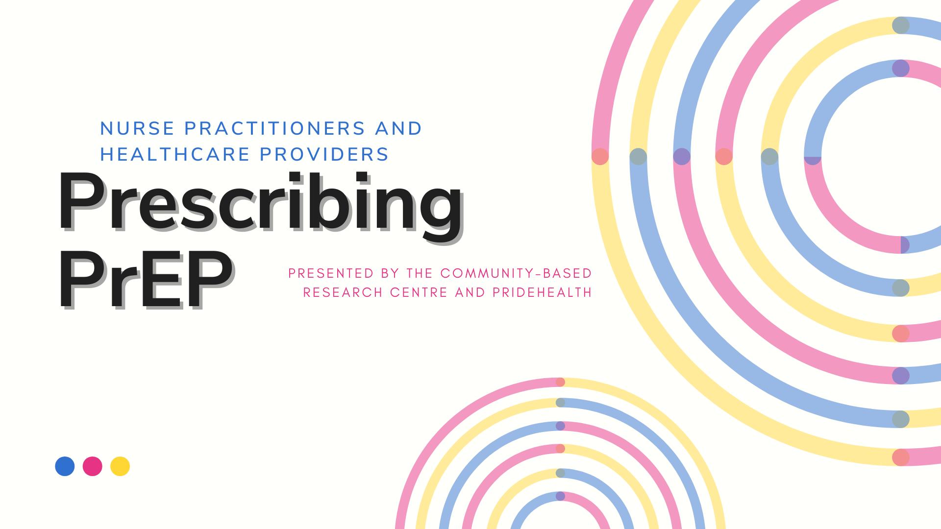 Prescribing PrEP - Nurse Practitioners & Healthcare Providers