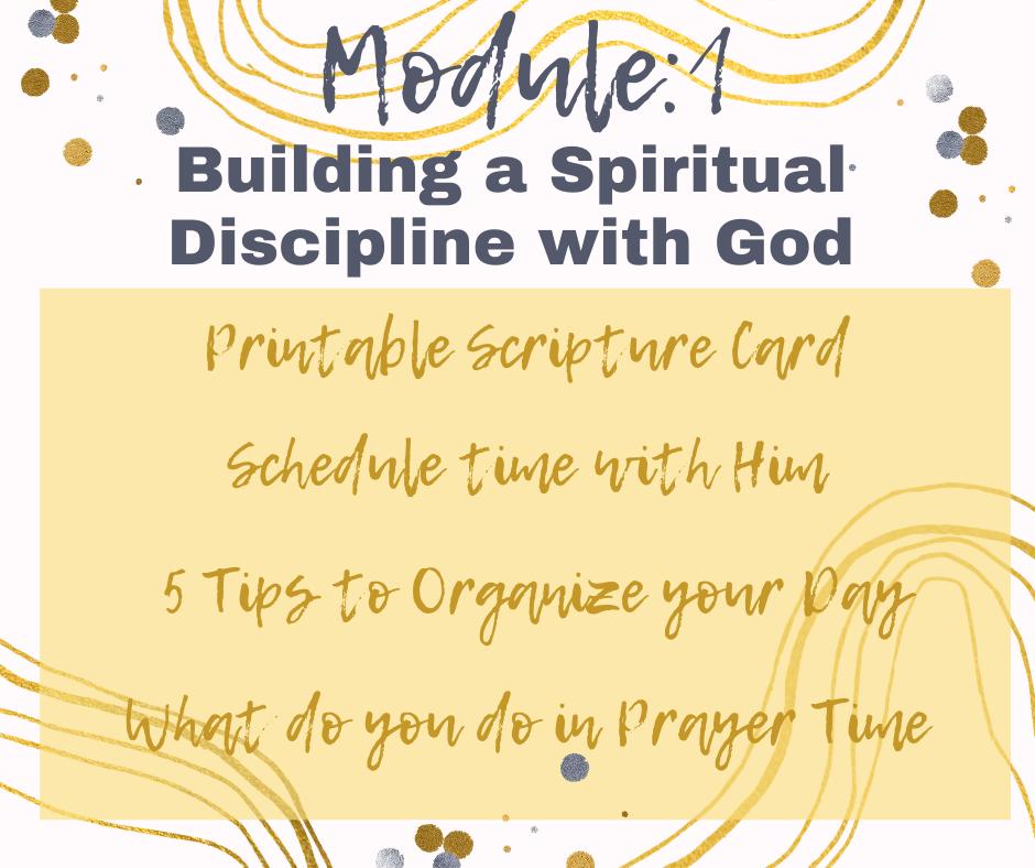 Module 1: Building a Spiritual Discipline