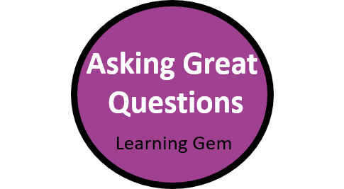 Asking Great Questions