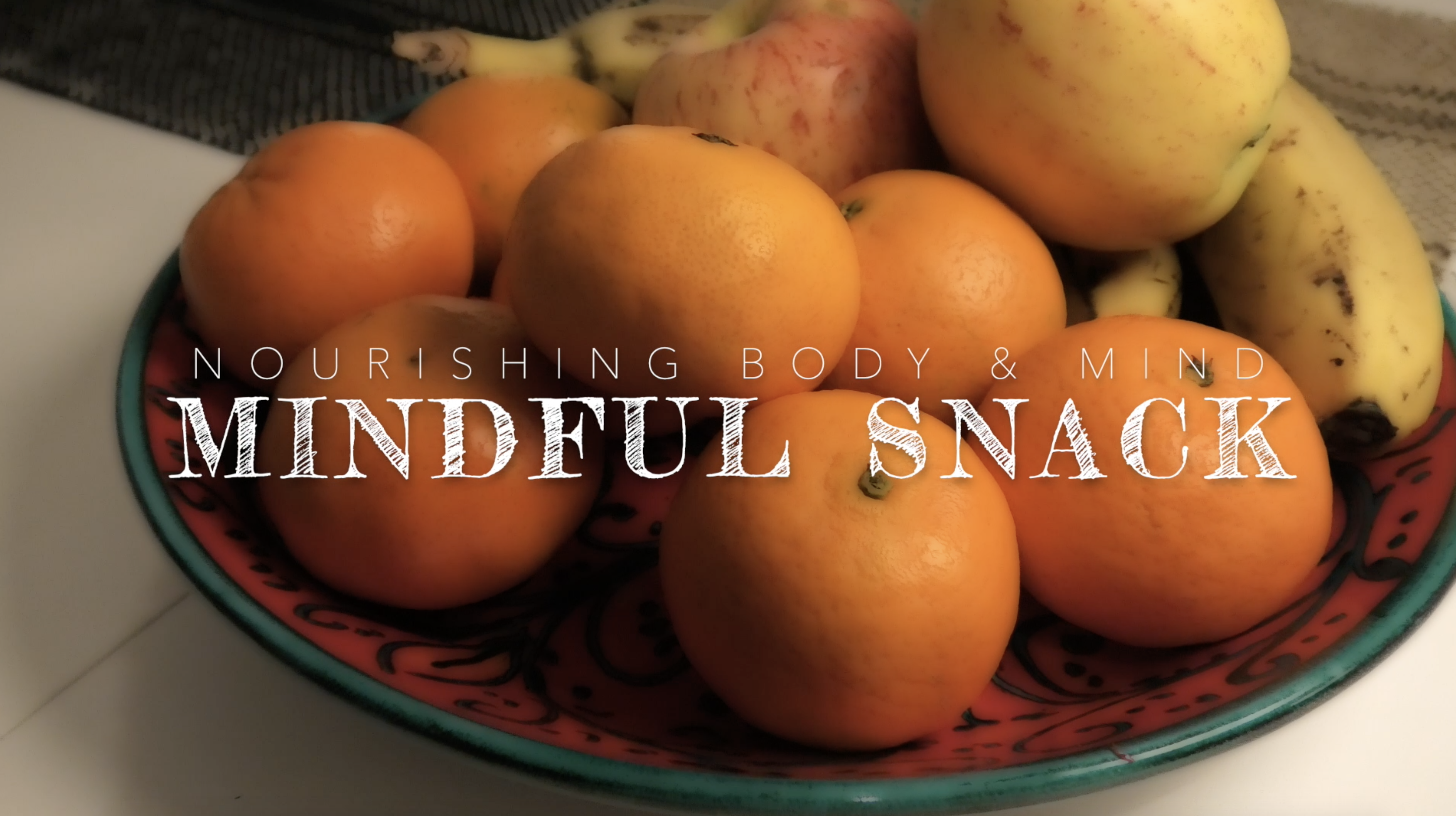 Mindful Snack