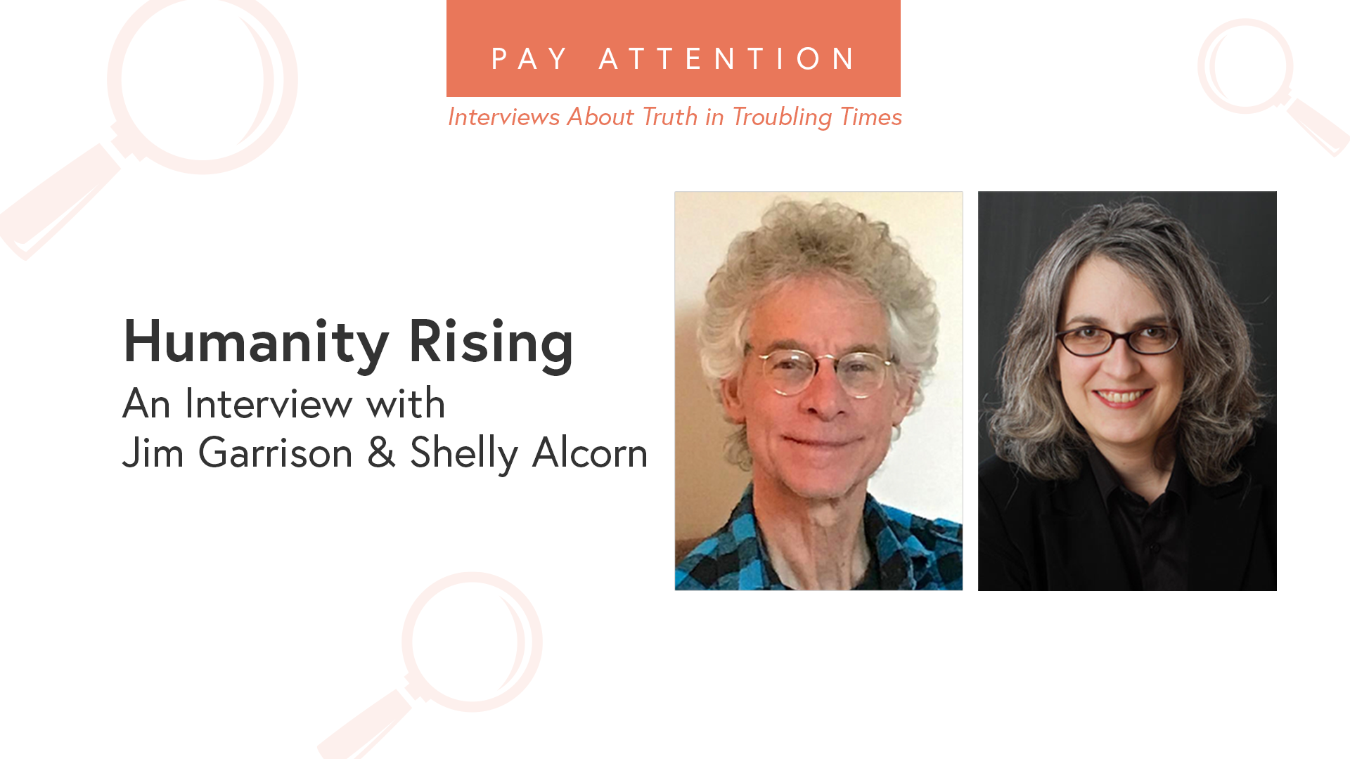 Jim Garrison and Shelly Alcorn Humanity Rising