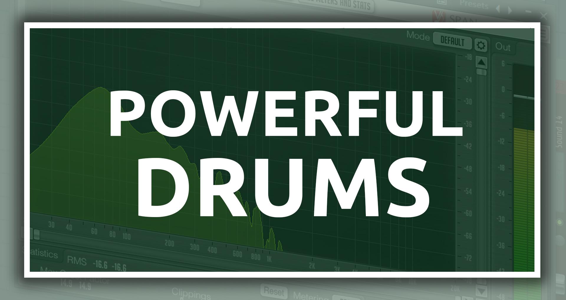 Powerful Drums