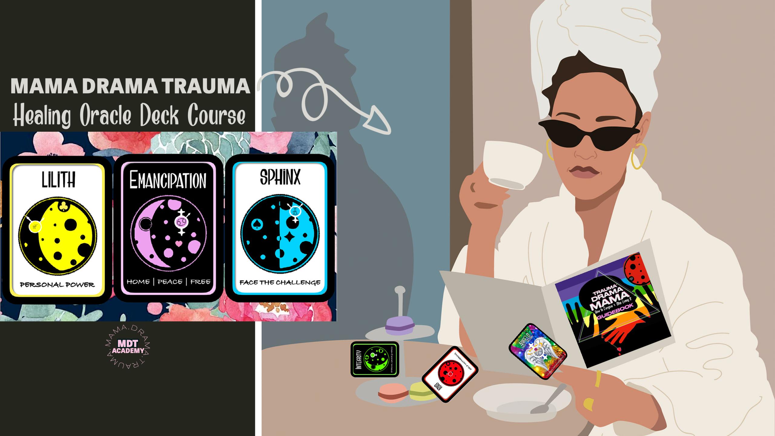 Mama Drama Trauma Healing Oracle Deck