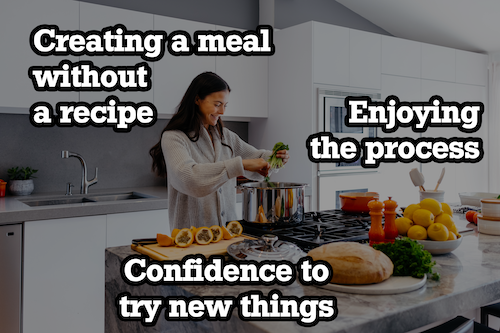 woman cooking meal without a recipe with a text overlay