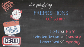 Prepositions of Time, use at, in, on, with the time expressions, simplifying english, ESL