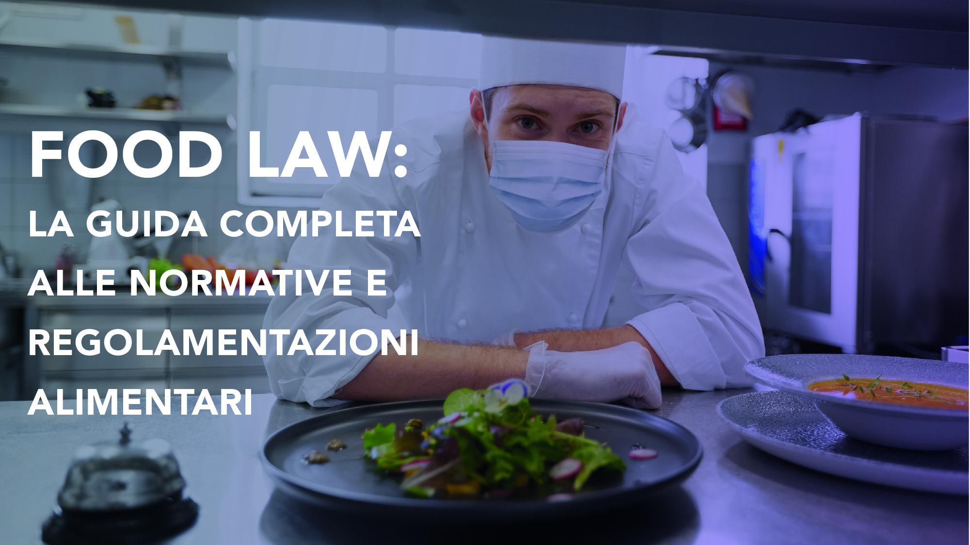 Corso-Online-Food-Law-La-Guida-Completa-alle-Normative-e-Regolamentazioni-Alimentari-Life-Learning