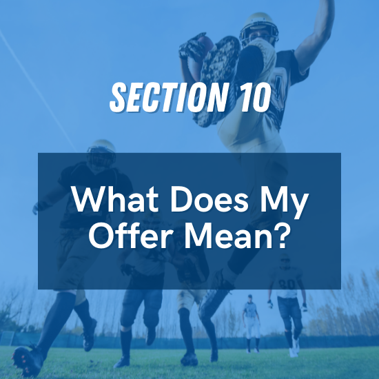 Section 10 - What Does My Offer Mean?