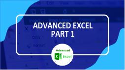 Advanced Excel Part I