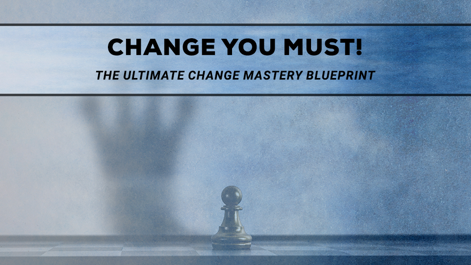 Change You Must - 3 day Video Course by Ashvin Deshpande