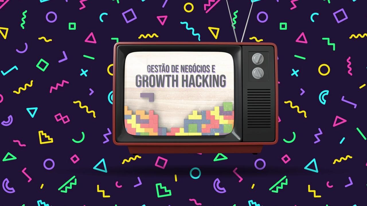 gestão de negócios e growth hacking