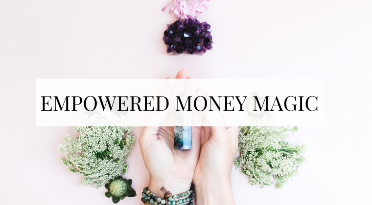 Empowered Money Magic