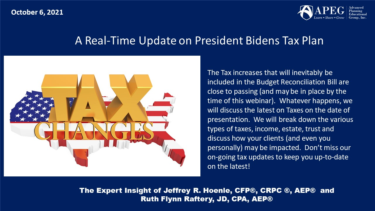 A Real-Time APEG A Real-Time Update on President Bidens Tax Plan