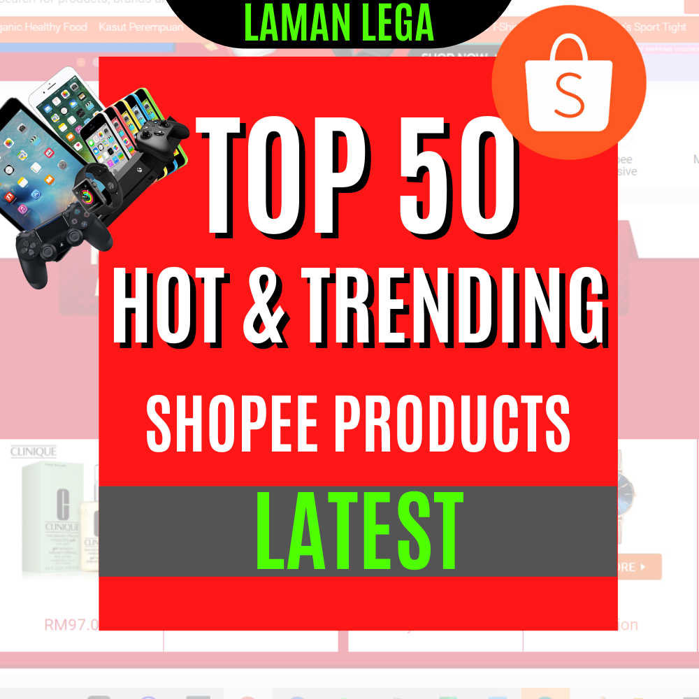 top and hot trending products to dropship in Shopee