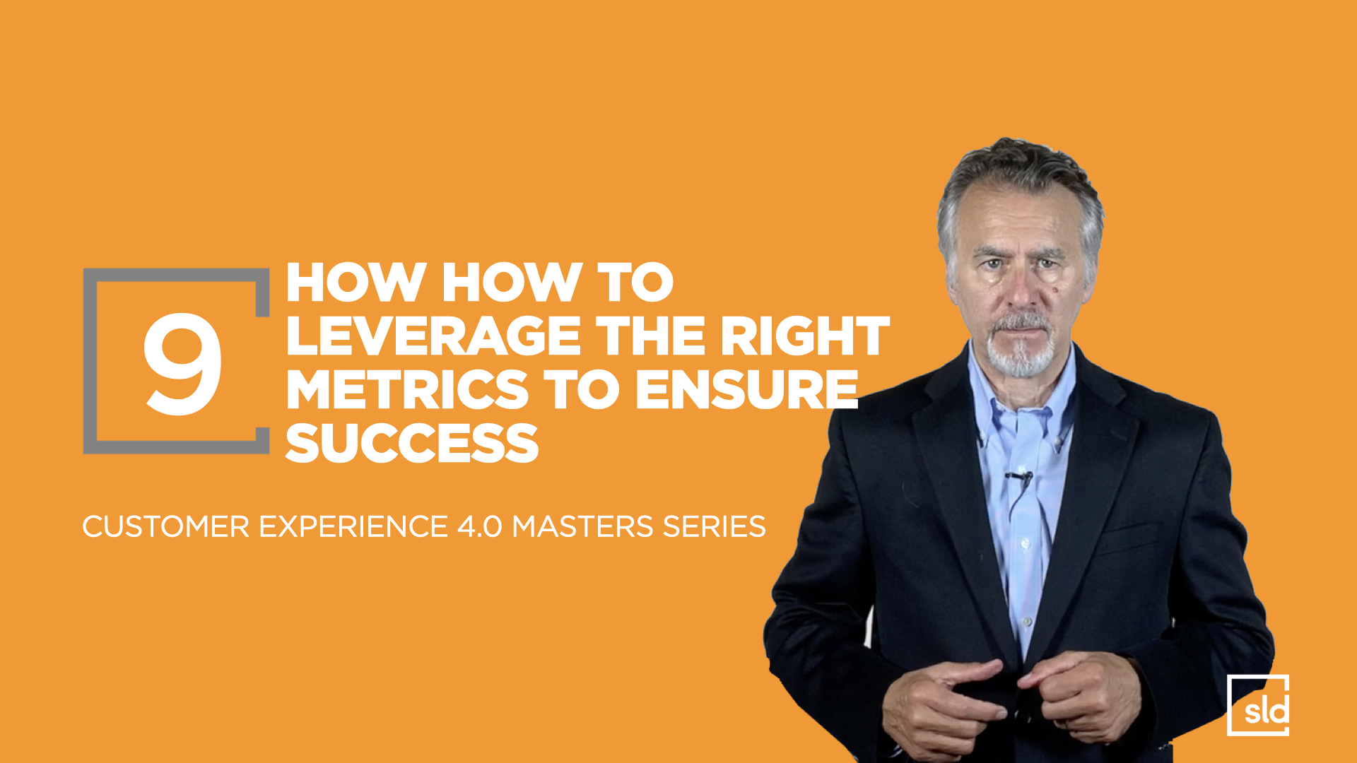 9. How to Leverage the Right Metrics to Ensure Success