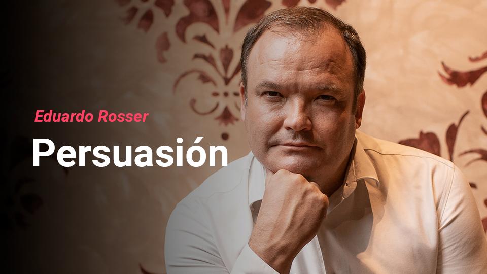 Eduardo Rosser, experto en persuasión y ventas