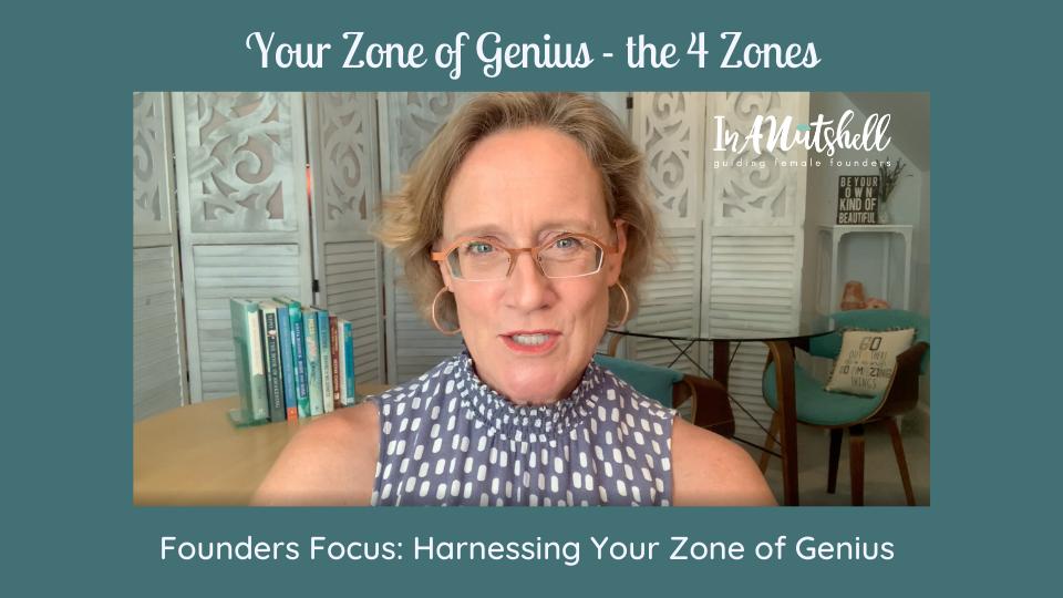 Unpack 4 Zones of Genius