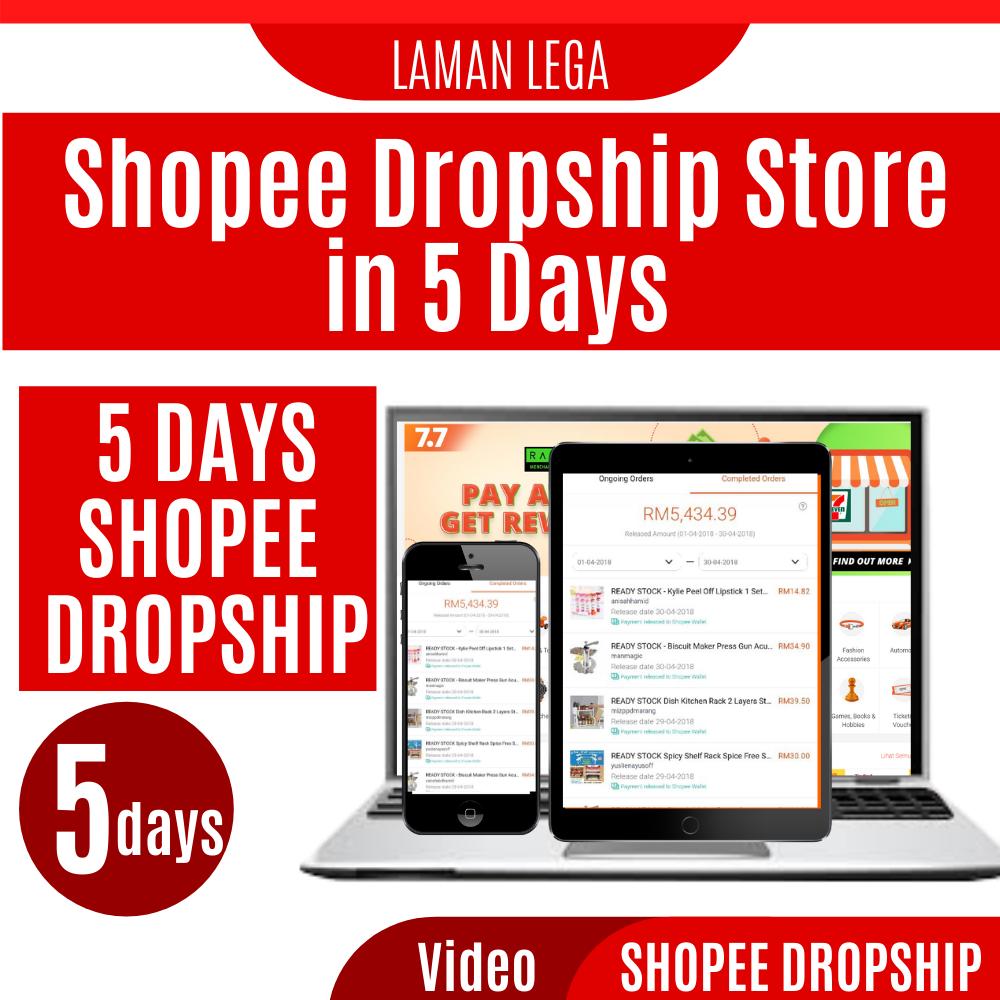 LAMAN LEGA Shopee Dropshipping 5 Days Challenge Kursus Shopee Dropshipping 5 Hari Challenge Auto Sync System