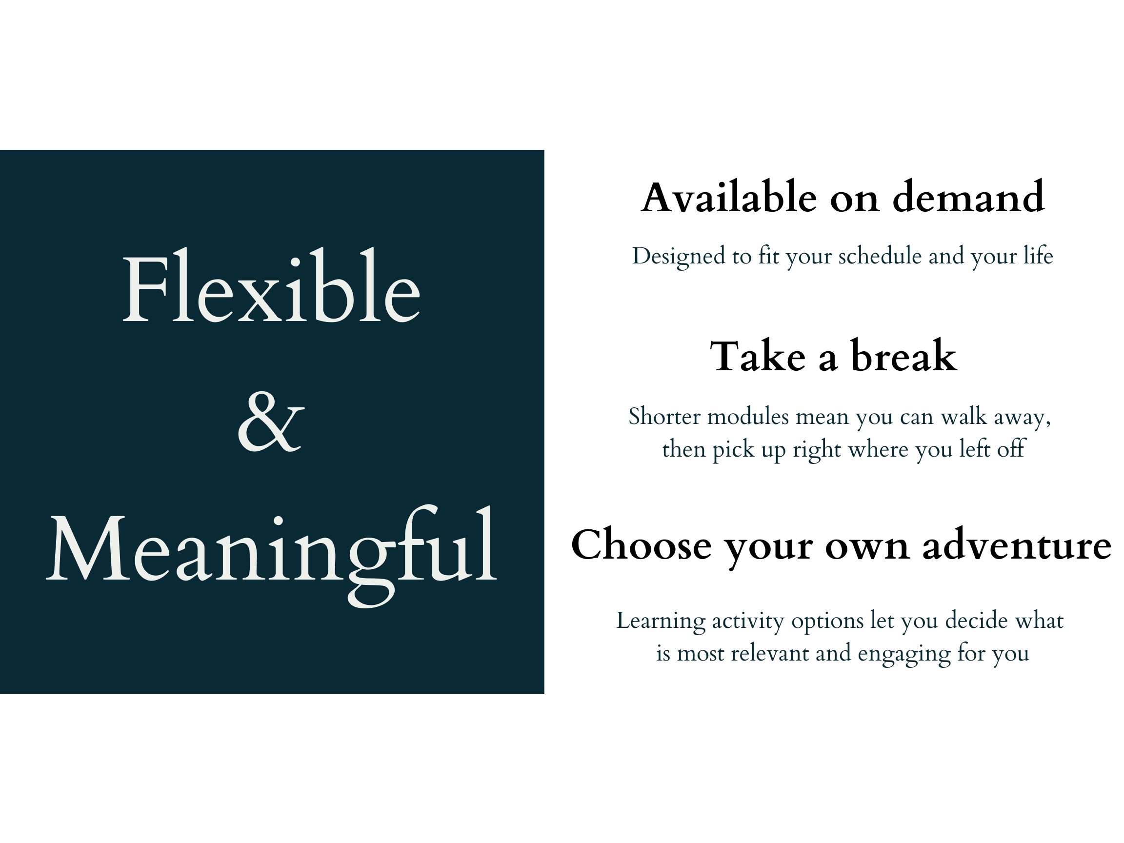 Flexible and meaningful